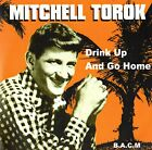 Mitchell Torok- Drink Up and Go Home (BACM 188 Unplayed CD)