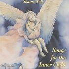 Songs for the Inner Child by Shaina Noll (CD, Dec-1996, Singing Heart)