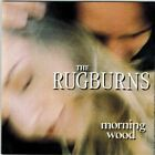 Morning Wood - The Rugburns - EACH CD $2 BUY AT LEAST 4 1995-04-16 - Manifesto R