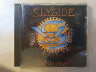 SLYSIDE Slightly Crazy Ultra Rare Scandi Melodic Rock AOR Indie GLORY TALISMAN