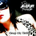 ALLEYCAT SCRATCH Cheap City Thrills CD EP EX+ Cond 5 Tracks Glam Rock AOR RARE