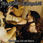 Masters Of Disguise - The Savage And The Grace [CD]