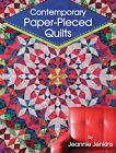 Contemporary Paper Pieced Quilts by Jeannie Jenkins 2018 Trade Paperback