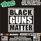 Black Guns Matter Nra 2a Rifle Diecut Vinyl Window Decal Sticker Car Truck