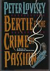 Peter Lovesey Bertie  the Crime of Passion First Edition 1995