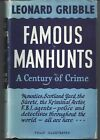 Leonard Gribble Famous Manhunts A Century of Crime First Edition 1955