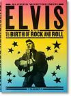Alfred Wertheimer Elvis and the Birth of Rock and Roll by Santelli Robert