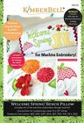 MACHINE Embroidery CD Welcome Spring KimberBell Bench Pillow Quilt Pattern