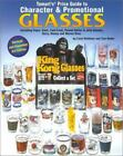 Tomarts Price Guide to Character and Promotional Glasses