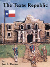The Texas Republic by Joe L Blevins 2002 PB Signed