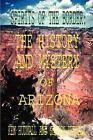 NEW Spirits of the Border The History and Mystery of Arizona by Ken Hudnall Pap