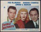 DOUBLE INDEMNITY STANWYCK MACMURRAY ROBINSON NOIR TRIO 1944 LOBBY CARD #1
