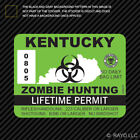 Kentucky Zombie Hunting Permit Sticker Die Cut Decal outbreak response team
