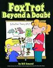 NEW Foxtrot Beyond a Doubt by Bill Amend Paperback Book (English) Free Shipping