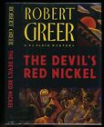 Greer Robert The Devils Red Nickel HB DJ Signed 1st 1st 1997