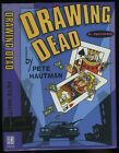 Hautman Pete Drawing Dead HB DJ Signed 1st 1st 1993
