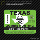 Texas Zombie Hunting Permit Sticker Die Cut Decal USA outbreak response country