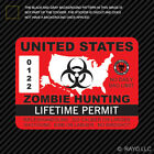United States Zombie Hunting Permit Sticker Die Cut Decal USA outbreak response