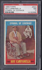 Roy Campanella Dodgers 1959 Topps Symbol of Courage Card #550 PSA 7