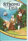 Strong and True 1 i Home school 1st grade Reader First Elementary A Beka abeka