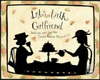 Let's Talk Girlfriend Art Poster Print by Dan Dipaolo, 10x8