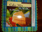 Cake Mix Magic in Minutes-favorite brand names- Spiral bound hard cover