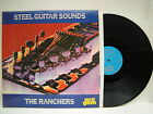 The Ranchers - Steel Guitat Sounds, Emerald Gem GES-1109 Ex+ Condition Vinyl LP