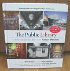 New SIGNED Robert Dawson The Public Library A Photographic Essay Bill Moyers HC