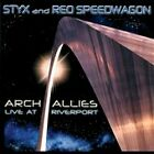 Arch Allies: Live at Riverport, Reo Speedwagon, Styx, Acceptable Live