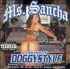 Taking It Doggystyle [PA] by Ms Sancha/Ms. Sancha (CD, Nov-2003, Aries Records)