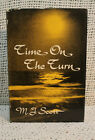 TIME ON THE TURN MJSCOTT SIGNED FIRST EDITION TRAVEL POETRY VTG OLD VIRGINIA
