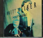 BRETT WALKER - NEVERTHELESS (ERCD-1003) CD
