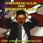 American Scream - Chemicals Of Democracy (CD Used Very Good)