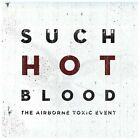 Such Hot Blood by The Airborne Toxic Event (CD, 2013, Island (Label))