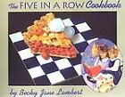 Five in a Row Cookbook Becky Jane Lambert Acceptable Book