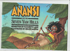 Anansi and the Seven Yam Hills (Waterford Early Reading) by Elizabeth Lane