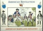 A Call To Arms 1/32nd American Revolutionary War Maryland Infantry Soldiers Set