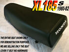 XL185s 1980-82 Replacement seat cover for Honda XL 185 XL185 115