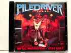 Piledriver - Metal Inquisition + Stay Ugly 1984/86 1999 Rare OOP HTF