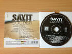 SAYIT ~'Sayit Louder' ~RARE PROMO ONLY CD 2003~ HARD ROCK~NEW