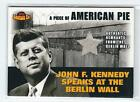 JOHN F KENNEDY 2001 TOPPS AMERICAN PIE A PIECE OF THE BERLIN WALL Card PAPM2