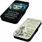 We're All Mad Here ! | Printed Faux Leather Flip Phone Cover Case Alice Cheshire