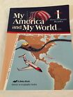 ABeka Book Grade 1 My America and My World Home Schooling Program