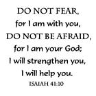 ISAIAH 4110 Do Not Fear unmounted rubber stamp Christian bible verse 6