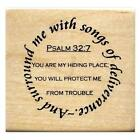Surround me with songs of deliverance Mounted rubber stamp bible verse Psalm 16