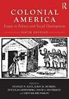 Colonial America: Essays in Politics and Social Development by Stanley Katz (Eng