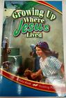 ABEKA Growing up where Jesus lived first grade reading book