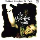 NEW - United Kingdom of Punk: Hardcore Years by Various Artists