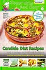 Sugar Free And Easy Candida Diet Recipes Book 2 Healing Comfort Foods book