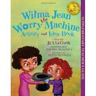 FREE 2 DAY SHIPPING Wilma Jean the Worry Machine Activity and Idea Book